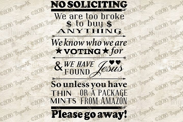 No Soliticiting... quote instant download digital design file. See image for full quote.