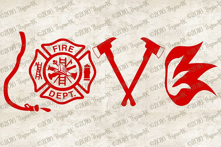 LOVE Fire Department instant download digital design file