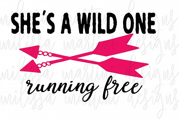 She's a Wild One Running Free SVG Cut File example 2