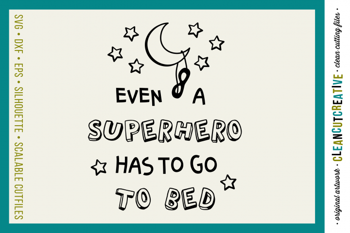 Funny Boys Superhero Bedtime Quote - SVG DXF EPS PNG - cut file cutting file clipart - Cricut and Silhouette - clean cutting files