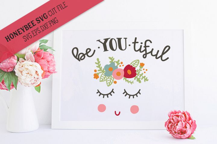 Be You Tiful Girl SVG Cut file