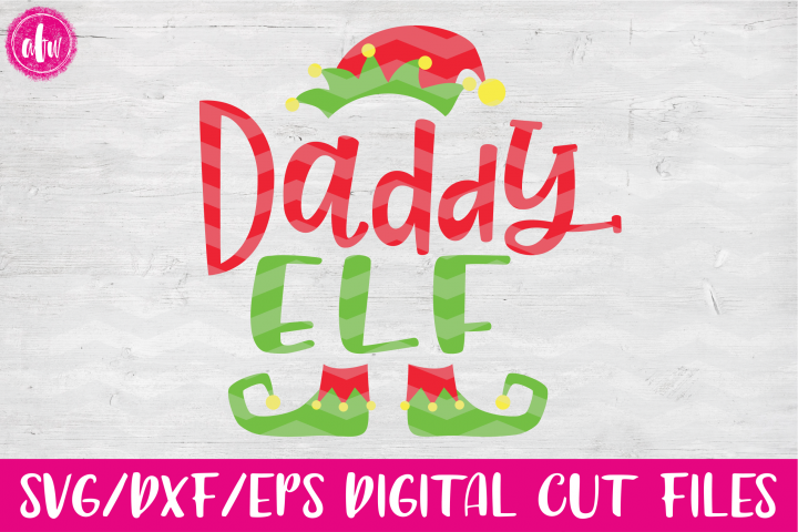 Daddy Elf - SVG, DXF, EPS Cut Files