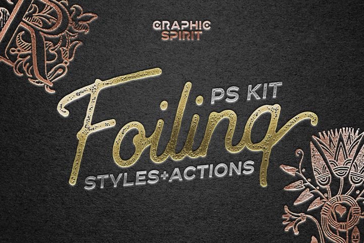 FOILING Styles+Actions Photoshop Kit