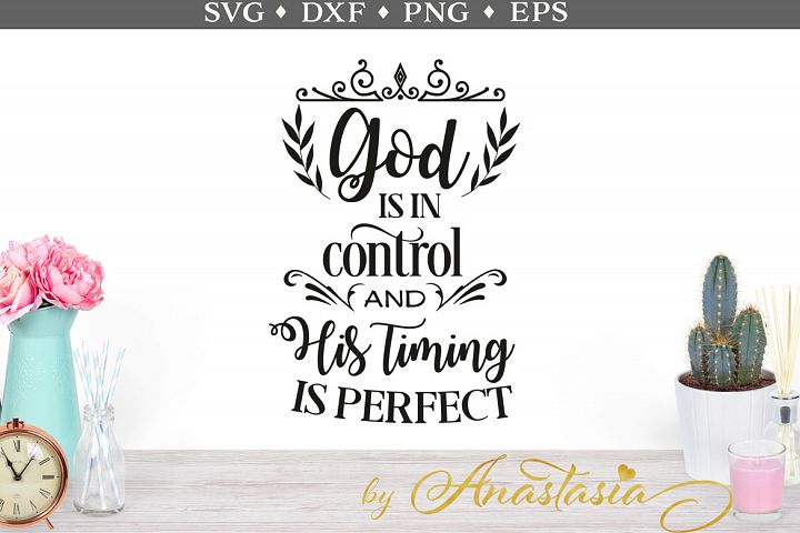 God is in control SVG cut file