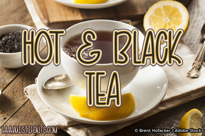 Hot and Black Tea