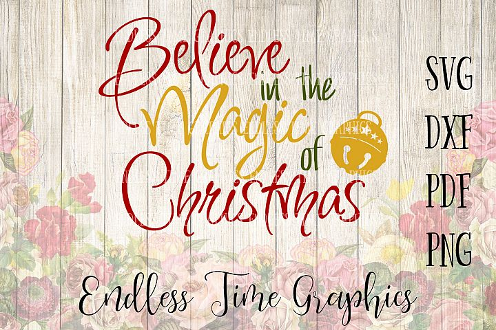 Believe in the Magic of Christmas SVG Cut File. Believe Svg. Bell SVG. Christmas Cut File. Christmas Svg. Christmas Decal. Jingle Bell Decal.