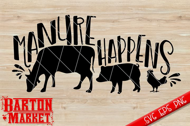 Manure Happens SVG / EPS / PNG