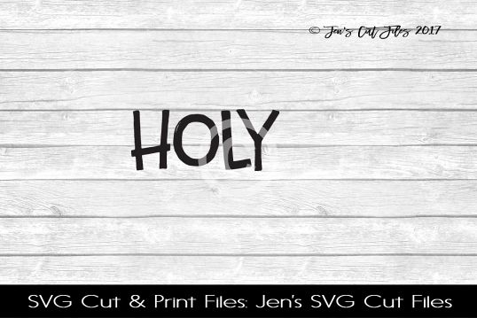Holy SVG Cut File