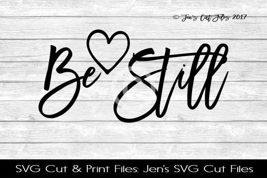 Be Still SVG Cut File