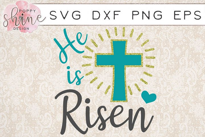 He Is Risen SVG PNG EPS DXF Cutting Files