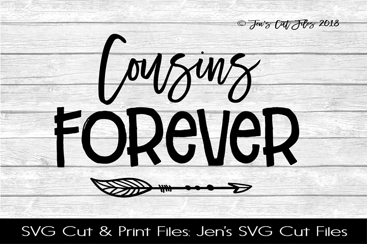 Cousins Forever SVG Cut File