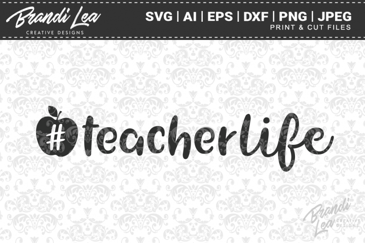 Teacher Life SVG Cutting Files