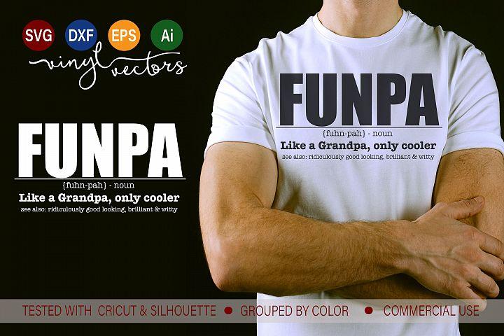 Funpa Like a grandpa only cooler SVG DXF cut ready file