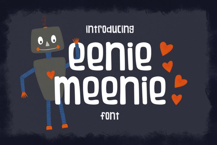 Eeenie Meenie Font