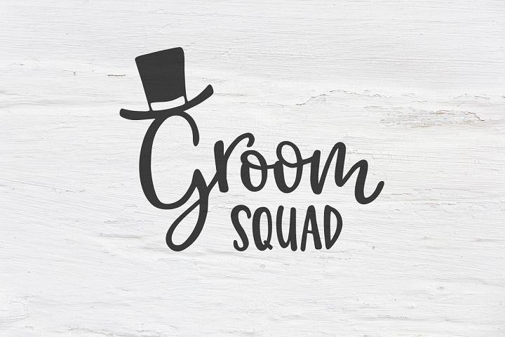 Groom Squad wedding SVG, EPS, PNG, DXF