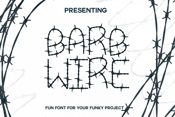 Barb Wire : A Fun Font For Projects
