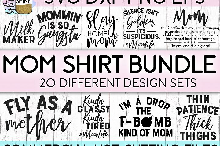 Mom Shirt Bundle of 20 SVG DXF PNG EPS Cutting Files