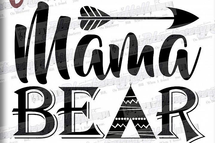 Mama bear SVG - Mothers Day svg digital - Mama Bear with Arrow - mama bear clipart - DIY- Svg - Dxf- Eps - Png - Jpg - Pdf - Mom svg -