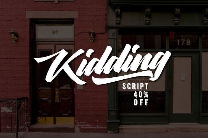 Kidding Script