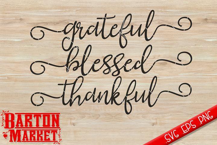 Grateful Thankful Blessed SVG / EPS / PNG