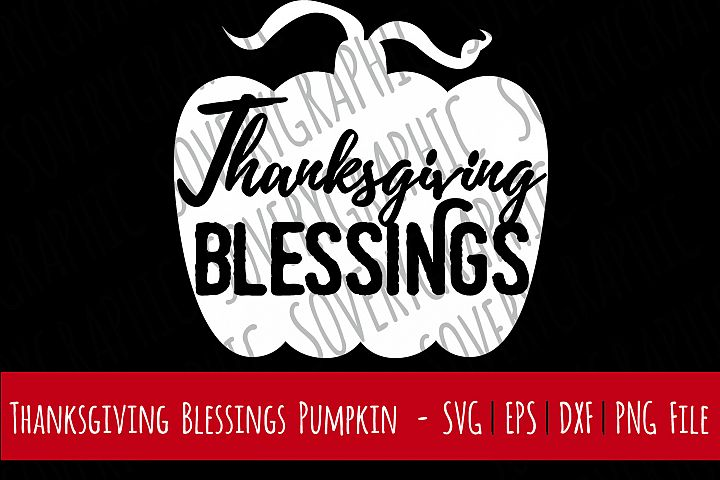 Thanksgiving Blessings Pumpkin | Cutting File | Printable | svg | eps | dxf | png | Vintage Farmhouse Sign | Fall | Autumn | Home Decor | Stencil