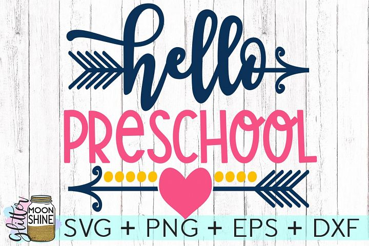 Hello Preschool SVG DXF PNG EPS Cutting Files