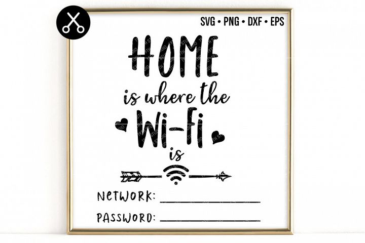 HOME IS WHEREVER THE WIFI IS SVG