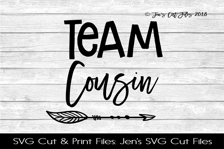 Team Cousin SVG Cut File