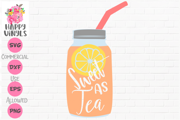 Cute SVG Sweet Tea SVG Southern SVG