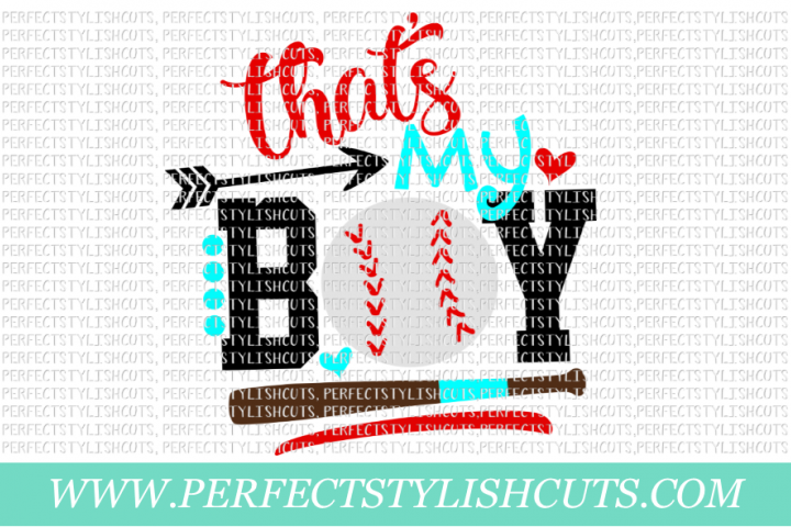 Thats My Boy Baseball - SVG, EPS, DXF, PNG Files For Cutting Machines, Sports Svg, Baseball Svg