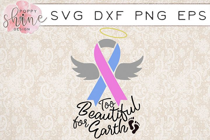 Too Beautiful For Earth SVG PNG EPS DXF Cutting Files