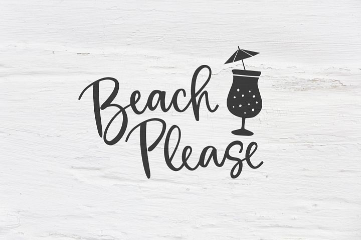 Beach Please SVG, EPS, PNG, DXF