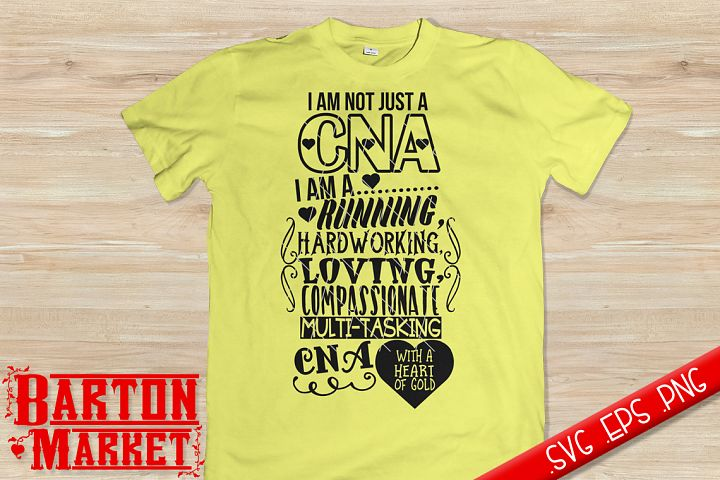 Im Not Just A CNA - SVG / EPS / PNG