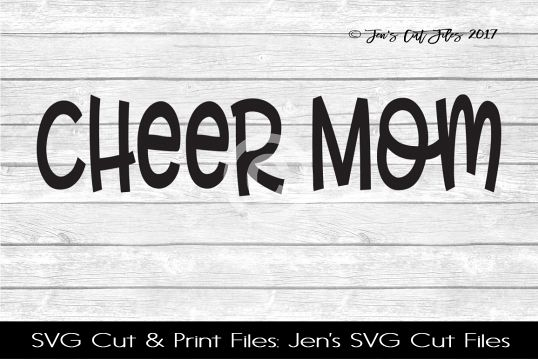 Cheer Mom SVG Cut File