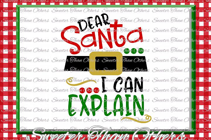 Santa I can Explain Svg Silhouette Christmas svg, Dxf Silhouette Studios, Cameo Cricut cut file INSTANT DOWNLOAD, Vinyl Design, Htv Scal Mtc