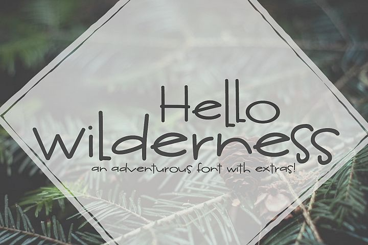 Hello Wilderness Sans
