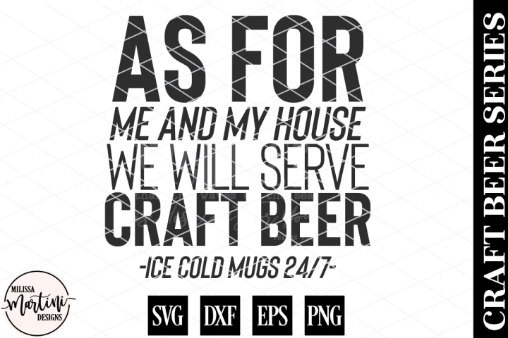 As For Me and My House, We Will Serve Craft Beer