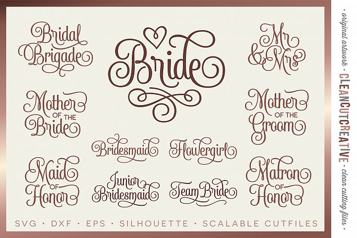Bridal Party - Wedding Party - SET of 11 - SVG DXF EPS PNG - Cricut & Silhouette - clean cutting files