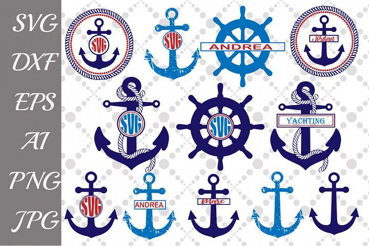 Anchor Svg Bundle,ANCHOR MONOGRAM SVG, Nautical Svg