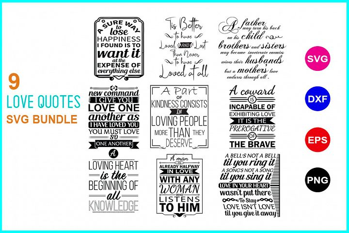 9 Love Quotes SVG Bundle Vol 1