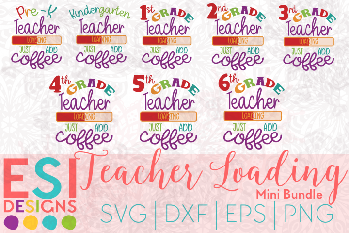 Teacher Loading Mini Bundle | SVG, DXF, EPS & PNG