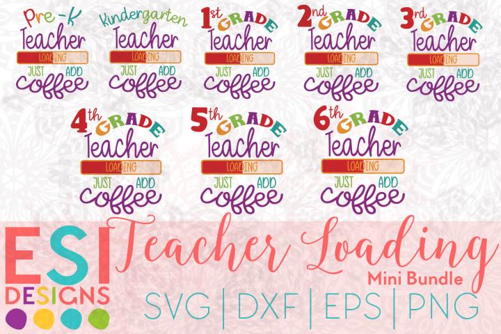 Teacher Loading Mini Bundle | SVG, DXF, EPS & PNG