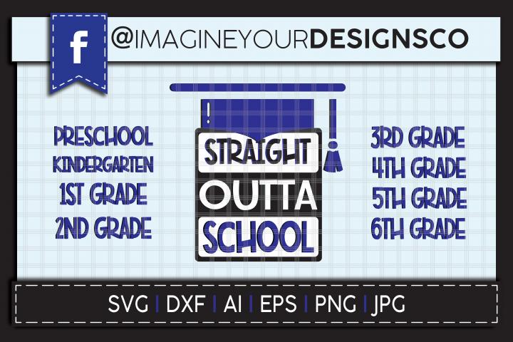 Straight Outta School Digital Cut File Bundle