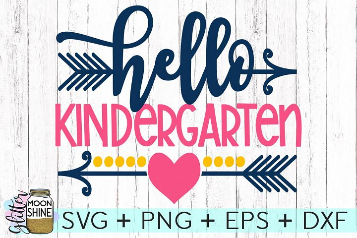 Hello Kindergarten SVG DXF PNG EPS Cutting Files
