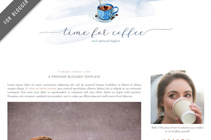Premade Blogger Template - Mobile Responsive - Watercolor Design Blog - Time For Coffee Theme