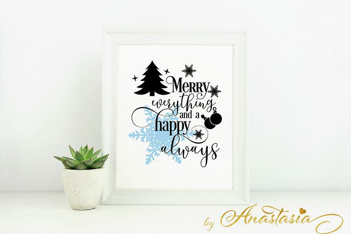 Merry everything and a happy always SVG Cutting File - Christmas Quotes