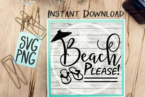 Beach SVG, Beach Please SVG, Beach Quote, Flip Flops svg, Umbrella svg, Tropical svg, Summer svg, Travel Svg, Cruise svg, Svg for Cricut