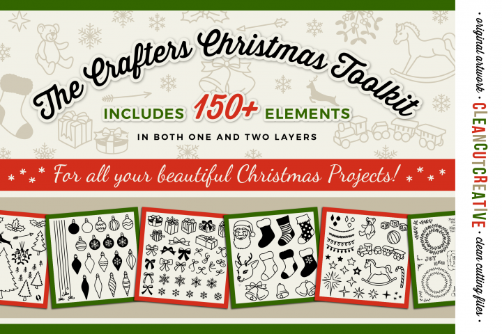 The Crafters Christmas Toolkit - 150+ Christmas Design Elements - SVG DXF EPS - Cricut & Silhouette - clean cutting files