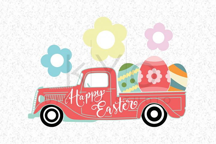Easter Truck SVG DXF PNG EPS vector files, Happy Easter svg files Old delivery truck svg pickup truck svg