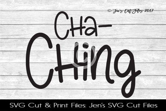 Cha Ching SVG Cut File